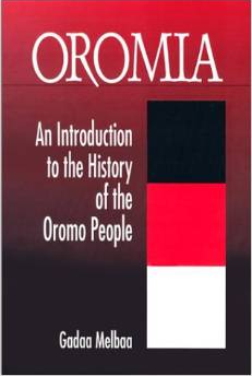 "Comment on Gadaa Melbaa's book: ""Oromia, an Introduction to the"